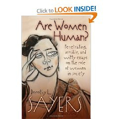 ... novel Gaudy Night , and a short book of essays called Are Women Human