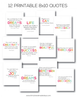 12 of my favorite quotes- 8x10 printables www.thirtyhandmadedays.com