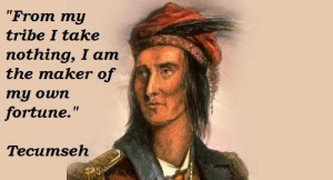 Tecumseh famous quotes 5
