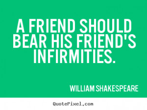 shakespeare quotes on friendship quotesgram