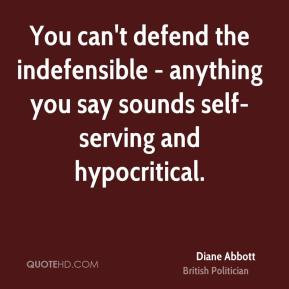 diane abbott politician quote you cant defend the indefensible