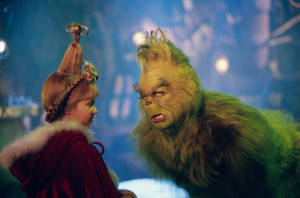Lou Who: [kisses the Grinch on the cheek] Your cheek's so...The Grinch ...