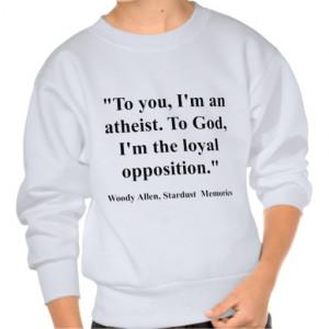 Atheist Quotes Sweatshirts