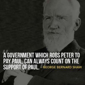 ... which robs Peter to pay Paul, can always count on the support of Paul