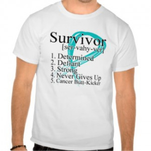 Survivor Definition – Ovarian Cancer by cancerapparel.com