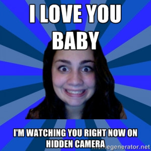 Baby Picture Generator on Stalker Ex Girlfriend I Love You Baby I M ...