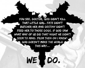 Rorschach, Watchmen motivational inspirational love life quotes ...