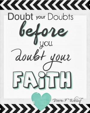 Doubt your Doubts