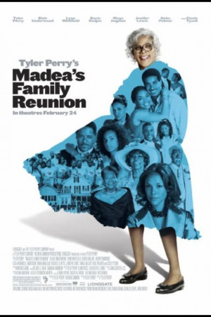 Tyler Perry's Madea's Family Reunion (film)
