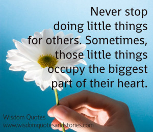DO LITTLE THING FOR OTHERS