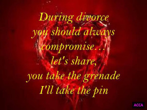 During Divorce you should always compromise