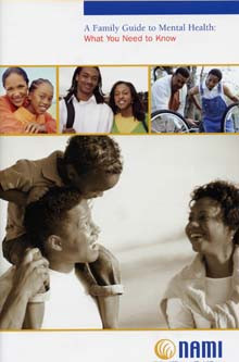 NAMI: A Family Guide to Mental Health for African Americans