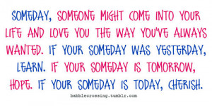 someday,inspiration,love,words,quote,quotes ...