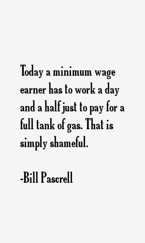 Today a minimum wage earner has to work a day and a half just to pay
