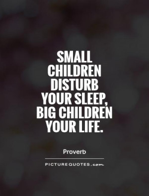 Children Quotes Sleep Quotes Proverb Quotes