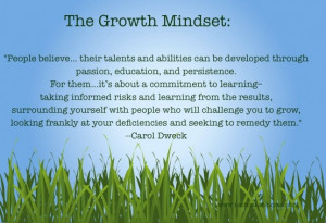 Growth Mindset Quote by Carol Dweck