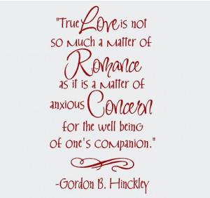 True Love Gordon B. Hinckley 18x32 Vinyl Wall Lettering Words Quotes ...