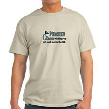 Frasier Good Mental Health Quote Light T-Shirt for