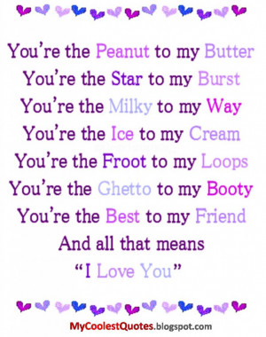 You Are The Peanut To My Butter Because I Love You Quote On Purple ...