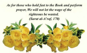 We have instructed man to honor his parents. (Surat al-'Ankabut: 8)
