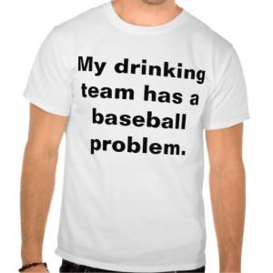 Baseball Quotes T-shirts & Shirts