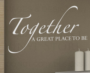 Wall-Decal-Sticker-Quote-Vinyl-Together-is-a-Great-Place-to-Be-Family ...