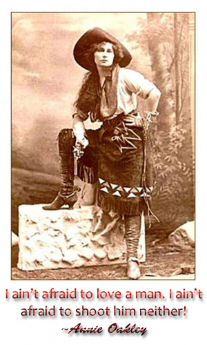 Annie Oakley...not bad for that time period at all...