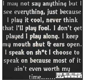 this quote is saying that keep it 100 baybee