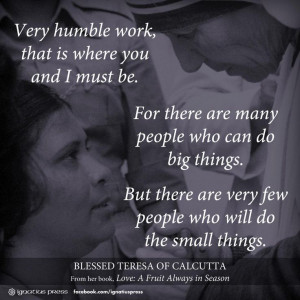 Blessed Mother Teresa on the small things