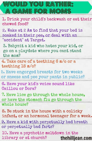 funny mom oriented would you rather question. Fun ice breaker for MOPS ...