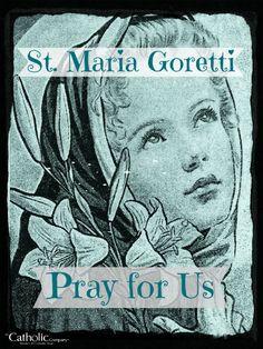 ... Faith, Catholic And Chastity, Girl Saints Catholic, St Maria Goretti
