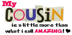 My Cousins Quotes, Beautiful Cousins, Cousins Love Quotes, Cousins ...