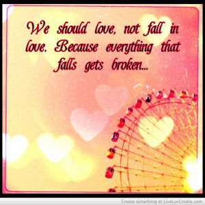 ... , cute, falling in love, inspirational, love, pretty, quote, quotes