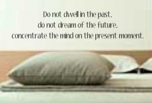 Do Not Dwell In The Past Quote buddha decal sticker wall beautiful ...