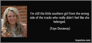 More Faye Dunaway Quotes