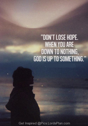 Read this if you are feeling low, Beautiful quote Dont lose Hope, when ...