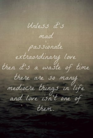 love. quote, passion