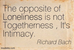 Richard Bach Quotes Death | Richard Bach : The opposite of Loneliness ...
