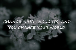 Change Your Thoughts Inspirational Quotes | Share Life Quotes