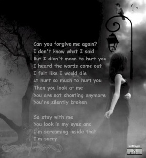 Forgive Me My Love Quotes Can you forgive me again?