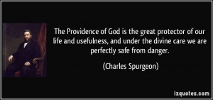 The Providence of God is the great protector of our life and ...