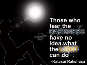 ... Quotes: Those Who Fear The Darkness And The Moon Girl In Black Theme