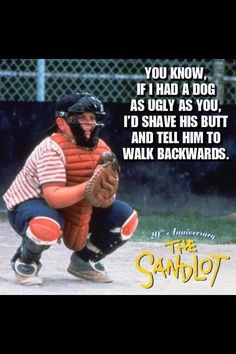 quotes google search more movies quotes hams 90s movies sandlot quotes ...