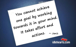 You Cannot Achieve One Goal...