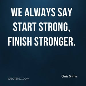 Finish Strong Quotes