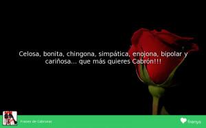 Frases Chingonas De Mujeres Cabronas
