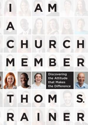 NEW MEMBERS CLASS – I am a Church Member