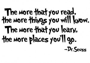 Dr. Seuss wall decal - quote wall sticker - The More That You Read You ...