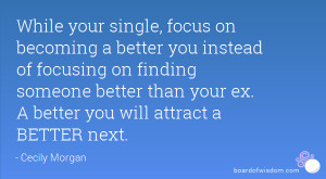 Quotes About Finding Someone Better