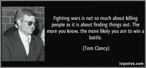 wars is not so much about killing people as it is about finding things ...